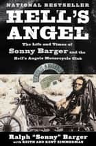 Hell's Angel - The Autobiography Of Sonny Barger ebook by Sonny Barger