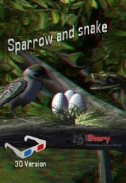 Sparrow And Snake 3D - kids story book ebook by Sam Aathyanth
