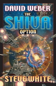 The Shiva Option ebook by David Weber,Steve White