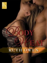 Body Heat - A Loveswept Classic Romance ebook by Ruth Owen
