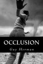 Occlusion ebook by Guy Herman