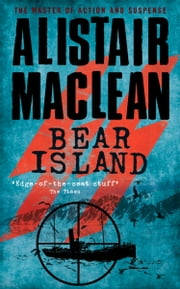 Bear Island ebook by Alistair MacLean