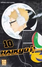 Haikyu !! - Les As du volley T10 ebook by Furudate Haruichi, Furudate Haruichi