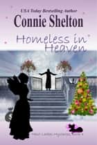 Homeless in Heaven ebook by Connie Shelton