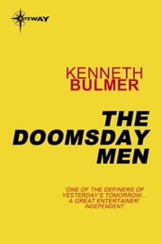 The Doomsday Men ebook by Kenneth Bulmer