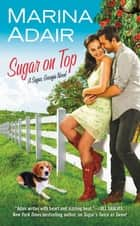 Sugar on Top ebook by