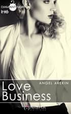 Love Business - Intégrale ebook by Angel Arekin