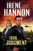Fatal Judgment (Guardians of Justice Book #1) ebook by Irene Hannon