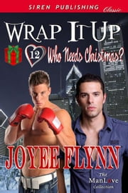 Wrap It Up ebook by Joyee Flynn