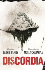 Discordia - Six Nights in Crisis Athens ebook by Laurie Penny,Molly Crabapple