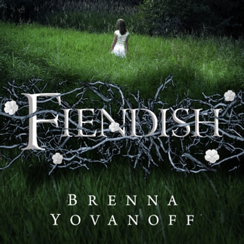 Fiendish audiobook by Brenna Yovanoff