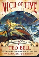 Nick of Time ebook by Ted Bell