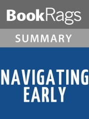 Navigating Early by Clare Vanderpool Summary & Study Guide ebook by BookRags