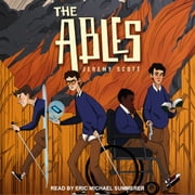The Ables audiobook by Jeremy Scott