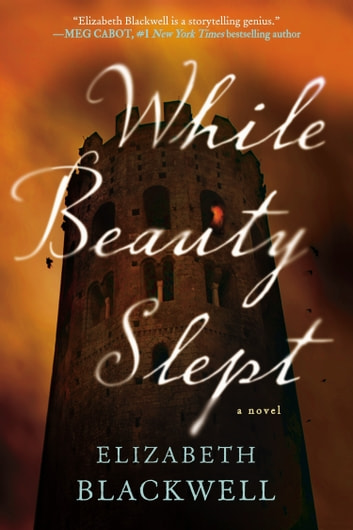 While Beauty Slept ebook by Elizabeth Blackwell