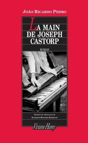 Main de Joseph Castorp ebook by Joao Ricardo Pedro