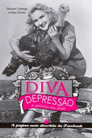 Diva Depressão ebook by Kobo.Web.Store.Products.Fields.ContributorFieldViewModel