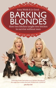 The Barking Blondes ebook by Jo Good,Anna Webb