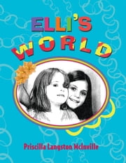 Elli's World ebook by Priscilla Langston McInville