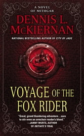 Voyage of the Fox Rider - A Novel of Mithgar ebook by Dennis L. McKiernan