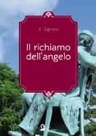 Il richiamo dell'angelo ebook by Alessandro Zignani