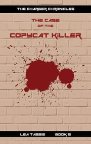 The Case of the Copycat Killer ebook by Lea Tassie