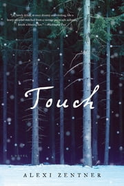 Touch ebook by Alexi Zentner