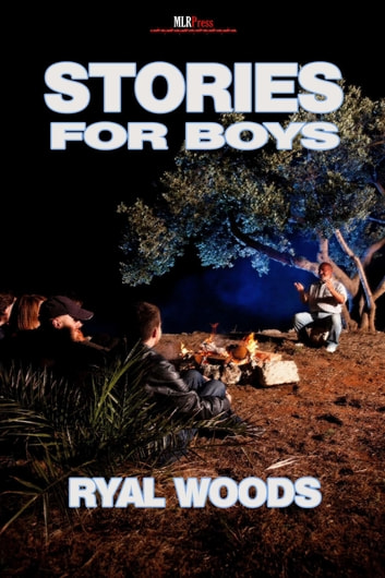 Stories for Boys ebook by Ryal Woods