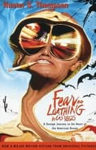 Fear and Loathing in Las Vegas ebook by Hunter S. Thompson