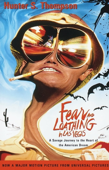 Fear and Loathing in Las Vegas - A Savage Journey to the Heart of the American Dream ebook by Hunter S. Thompson
