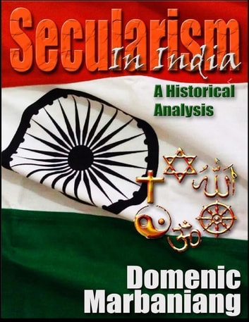 English Essay Samples Secularism In India A Historical Analysis Ebook By Domenic Marbaniang How To Write Essay Papers also Sample Essays For High School Secularism In India A Historical Analysis Ebook By Domenic  Examples Of Essay Papers