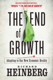 The End of Growth ebook by Richard Heinberg