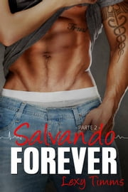 Salvando Forever ebook by Lexy Timms