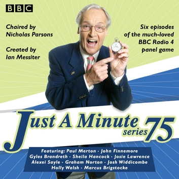 Just a Minute: Series 75 - The BBC Radio 4 comedy panel game audiobook by BBC Radio Comedy