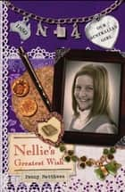 Our Australian Girl - Nellie's Greatest Wish (Book 4) ebook by Penny Matthews