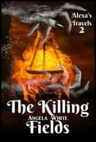 The Killing Fields Book 2 ebook by Angela White