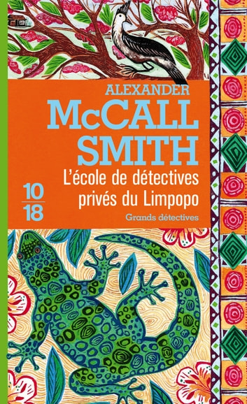 L'École de détectives privés du Limpopo ebook by Alexander McCALL SMITH