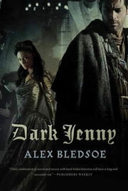 Dark Jenny ebook by Alex Bledsoe