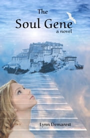 The Soul Gene ebook by Lynn Demarest