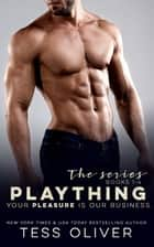 Plaything - The Series (1-4) ebook by Tess Oliver