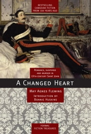 A Changed Heart ebook by May Agnes Fleming,Bonnie Huskins