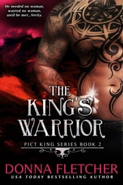 The King's Warrior ebook by Donna Fletcher