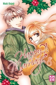 Happy Marriage ?! T08 ebook by Maki Enjoji, Maki Enjoji