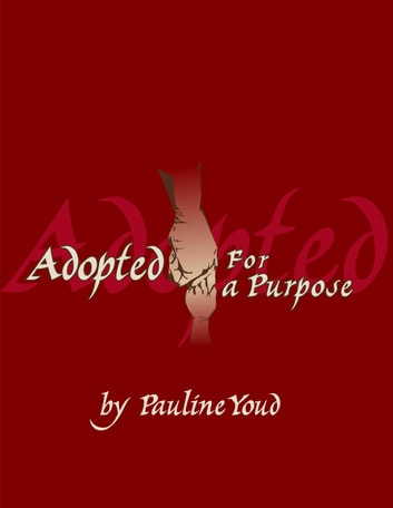 Adopted for a Purpose ebook by Pauline Youd