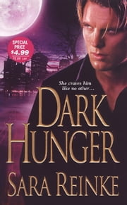 Dark Hunger ebook by Sara Reinke