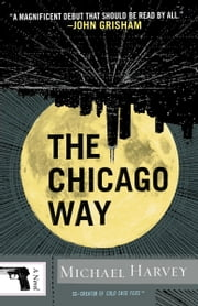 The Chicago Way ebook by Michael Harvey