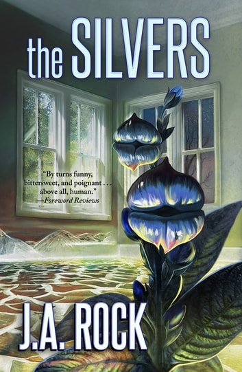 The Silvers ebook by J.A. Rock