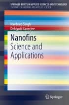 Nanofins ebook by Navdeep Singh,Debjyoti Banerjee