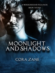 Moonlight and Shadows ebook by Cora Zane