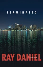 Terminated ebook by Ray Daniel